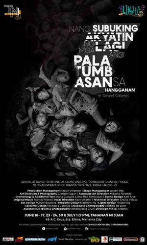 Teatro Ni Juan's NANG SUBUKING AKYATIN NG MGA LAGI ANG PALATUMBASAN SA HANGGANAN Takes Current Socio-political Issues To Close Awareness