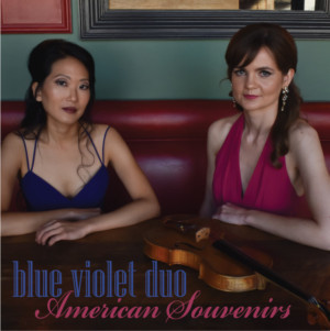 Fun-Loving Blue Violet Duo Blossoms With Debut CD Of American Works For Violin And Piano