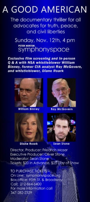 William Binney, Diane Roark & Ray McGovern Set for Talkback After A GOOD AMERICAN Screening at Symphony Space