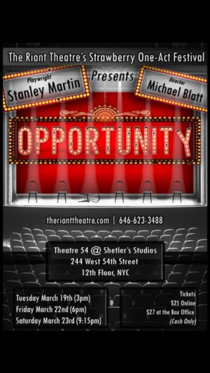 OPPORTUNITY Comes to The Strawberry Theatre Festival