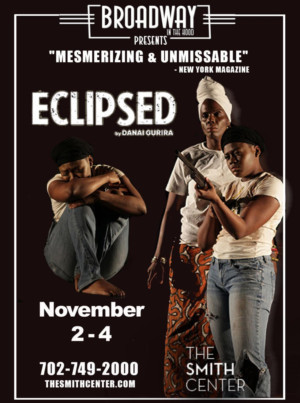 ECLIPSED Debuts In Las Vegas At The Smith Center For The Performing Arts