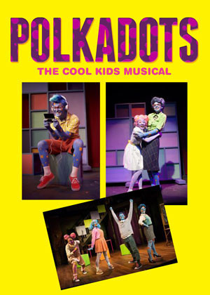 Polkadots: The Cool Kids Musical Opens At The Wayne YMCA's Rosen Performing Arts Center