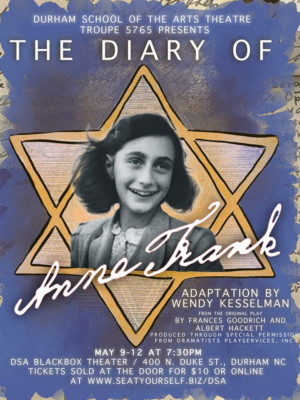 Durham School Of The Arts Theatre Brings Timely Production Of ANNE FRANK To The Stage