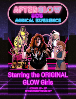 AFTERGLOW- THE 80'S MUSICAL EXPERIENCE World Premier Opens In Los Angeles In October