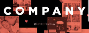 StillPointe Theatre Presents Stephen Sondheim's COMPANY