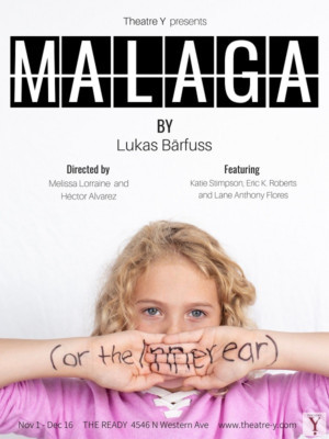 Theatre Y To Present Premiere Of Lukas Barfuss' Black Comedy, MALAGA (or The Inner Ear)