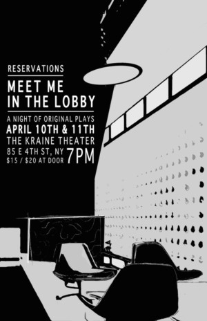 'Reservations' Is Back With Second MEET ME IN THE LOBBY At Kraine Theater
