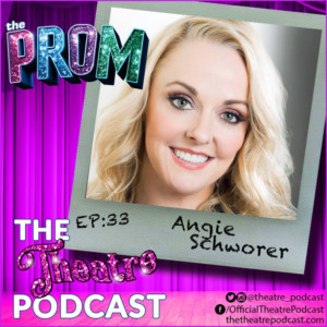 The Theatre Podcast With Alan Seales Features Angie Schworer