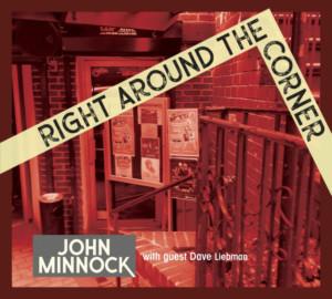 Vocalist John Minnock Releases New Album RIGHT AROUND THE CORNER