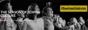 14th Street Y And Downtown Jewish Life Celebrate Jewish Culture Across The East Village