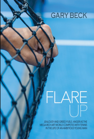 Gary Beck's New Novel FLARE UP Released