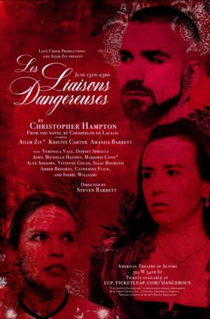 Love Creek And Adam Ziv Present LES LIAISONS DANGEREUSES
