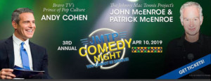 John McEnroe & Andy Cohen To Host Third Annual YOU CANNOT BE SERIOUS! NYC Comedy Fundraiser At Carolines