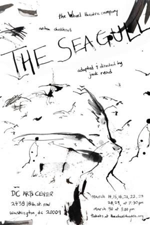 The Wheel Theatre Company Presents A New Adaptation Of Chekhov's THE SEAGULL