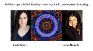 Carla Bianco And Lenora Nemetz Headline MTAP's Incubator Reading Of KALEIDOSCOPE