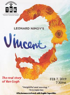 Theatre Raymond Kabbaz Presents VINCENT, The True Story of Vincent Van Gogh