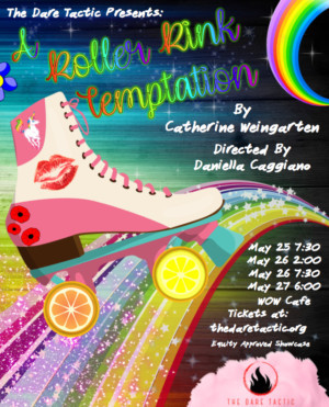 The Dare Tactic Presents A ROLLER RINK TEMPTATION