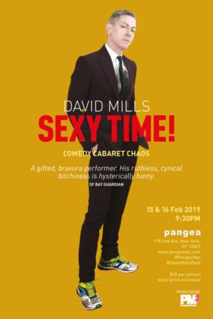 UK Comic David Mills Returns To Pangea In DAVID MILLS: SEXY TIME!