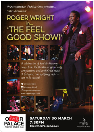 Roger Wright  West End Leading Man To Bring THE FEEL GOOD SHOW At The Other Palace Theatre