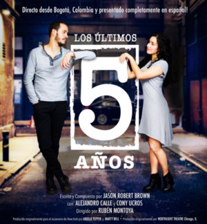 Jason Robert Brown's THE LAST FIVE YEARS to Be Performed Entirely In Spanish