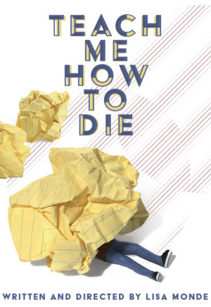 NY Winterfest 2019 Presents TEACH ME HOW TO DIE, A New Psychological Detective Drama By Lisa Monde