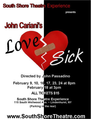 South Shore Theatre Experience Presents LOVE/SICK By John Cariani
