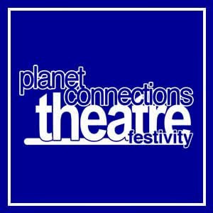 Planet Connections Theatre Festivity Returns In 2020