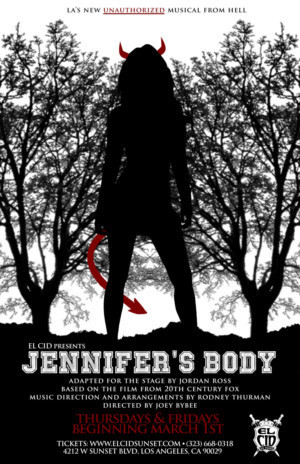 JENNIFER'S BODY: The Unauthorized Musical From Hell Debuts at El Cid