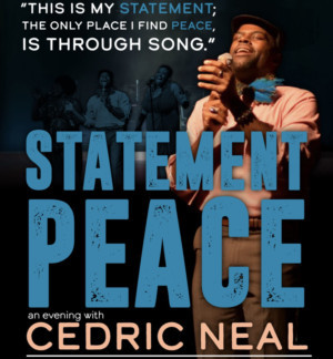 Cedric Neal Announces His First UK Solo Concert, 'Statement Peace'