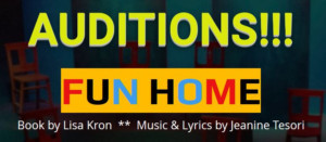 Audition Dates Set For Production Of FUN HOME At Terrific New Theatre