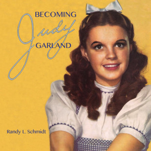 New Children's Book 'Becoming Judy Garland' Explores The Young Life Of 'Miss Show Business' On The Road To Oz