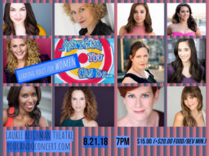 The Beechman Hosts ANYTHING YOU CAN DO, A New Works Concert For Leading Ladies