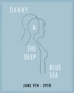DANNY AND THE DEEP BLUE SEA Comes to Hollywood Fringe Festival