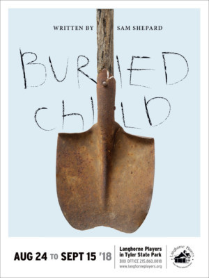 Langhorne Players Honor The Late Sam Shepard With BURIED CHILD