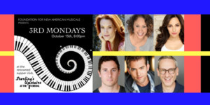 Cast Announced For Foundation For New American Musicals' 6th Edition Of 3RD MONDAYS