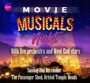 Movie Musicals Night With Live Orchestra And West End Stars Comes to The Passenger Shed