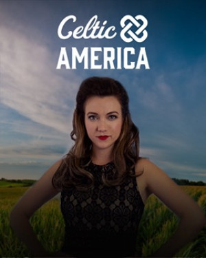 Brooklyn Irish Dance Company Returns To The Off-broadway Stage For Second Production CELTIC AMERICA