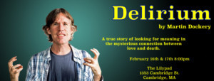 The Fourth Wall Presents DELIRIUM By Martin Dockery