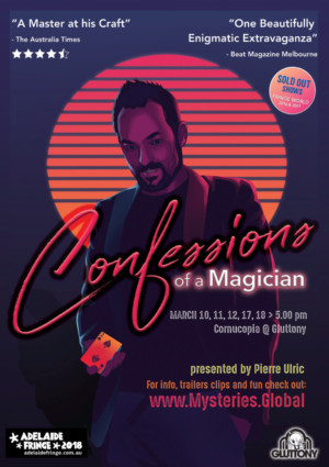 CONFESSIONS OF A MAGICIAN Comes to Adelaide Fringe