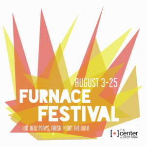 Furnace Festival Presents Four Incendiary New Plays