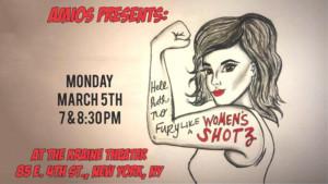 Amios Presents HELL HATH NO FURY LIKE A WOMEN'S SHOTZ