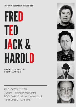 Madam Renards Theatre Company Presents FRED TED JACK & HAROLD