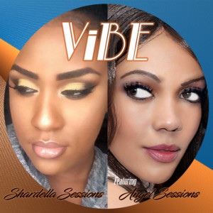 Shardella Sessions Releases New Single 'Vibe' Featuring Angel Sessions