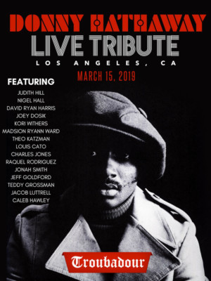 The Donny Hathaway Live Tribute Comes To The Troubadour March 15
