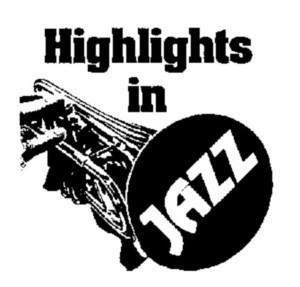 Jack Kleinsinger S Highlights In Jazz Presents The