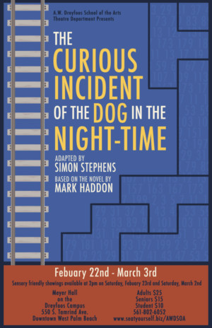 A.W. Dreyfoos School Of The Arts Presents THE CURIOUS INCIDENT OF THE DOG IN THE NIGHT-TIME