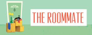 American Stage Presents THE ROOMMATE