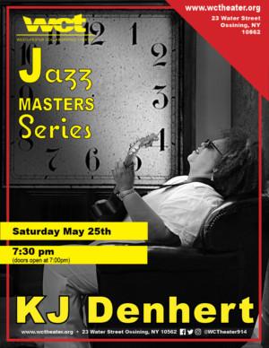 Urban Folk Jazz Legend KJ Denhert & Quartet Return To  Westchester Collaborative Theater