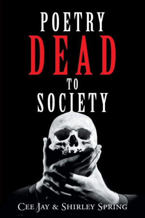 Author Cee Jay Spring Promotes His Book Of Poetry - 'Poetry Dead To Society'