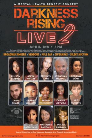 Black Broadway Announces Mental Health Benefit Concert: Darkness RISING: Live 2!